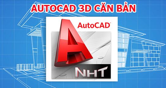 AUTOCAD FORM 2 – 3D